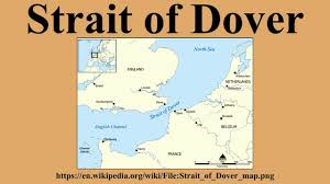 Dover England Map by Strait Of Dover Youtube