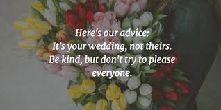 wedding advice quotes 25 best wedding planning quotes for your big day enkiquotes
