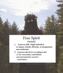 7 reasons why you should recognize and appreciate the free spirit