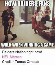 Raider Nation Memes - best 25 ideas about raiders memes find what you ll love