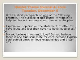hamlet themes love hamlet theme journal 1 revenge monday november 28 write a short