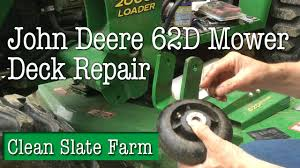 how to repair the wheels on a john deere 62d mower deck youtube