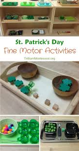 st patrick u0027s day fine motor activities trillium montessori