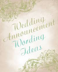 wedding announcement wording wedding announcement wording ideas invitations by