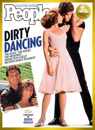 celebrate 30 years of dirty dancing with people commemorative issue