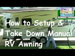 Discount Rv Awnings How To Set Up And Take Down Rv Manual Awning Rv Awning