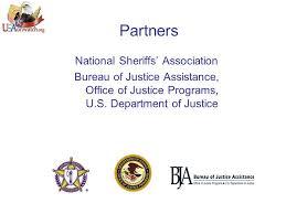 us bureau of justice partners national sheriffs association bureau of justice assistance