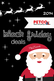 best black friday deals for kits outerwear petco 2014 black friday deals u2013 hip2save