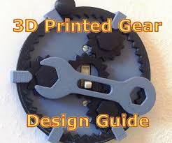 a practical guide to fdm 3d printing gears 12 steps with pictures