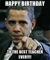 Happy Birthday Meme Images - funny happy birthday memes for teachers birthday hd images