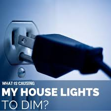 why do my lights flicker what is causing my house lights to dim 1000bulbs com blog