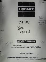 hobart tg 301 owners manual miller welder sales