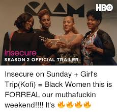 Girls Hbo Memes - hbo th nsecure season 2 official trailer insecure on sunday girl s