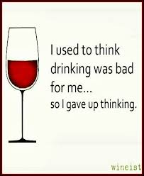 Red Wine Meme - wine funnies gave up thinking wine glass illustration quotes