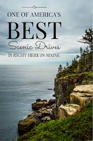 one of the most scenic drives in america is right here in maine
