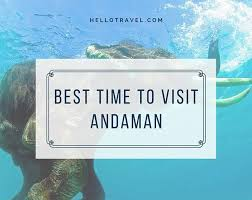 best time to visit andaman nicobar islands hello travel buzz
