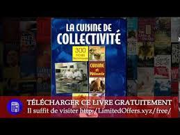 cuisine collectivité la cuisine de collectivité techniques et méthodes pour la