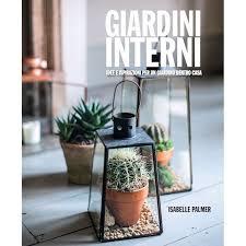 giardini interni casa agricolashop giardini interni idee e ispirazioni per un giardino