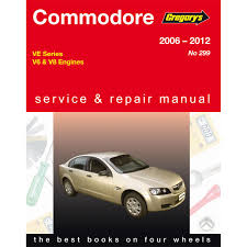 gregory u0027s car manual holden commodore 2006 2012 299 supercheap
