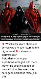 Star Wars Emperor Meme - fact 167 a starwars trivia in the event of his death emperor