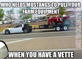 Tractor Meme - gallery category memes image corvette pulling a trailer and
