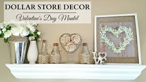 dollar store home decor neutral valentine u0027s day mantel youtube