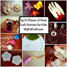 Craft Project Ideas For Kids - top 10 plaster of paris craft projects my kid craft