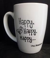 duck dynasty inspired happy happy happy mug phil robertson quote