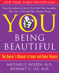 you being beautiful the owner u0027s manual to inner and outer beauty