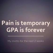 Temporary Gpa Sayings Image Pain Is Temporary Gpa Is Forever I Imgur