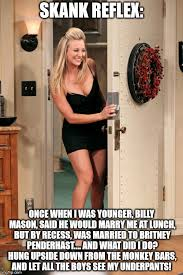 Skank Meme - image tagged in penny big bang theory imgflip