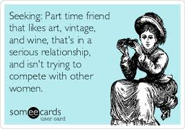 Seeking For Serious Relationship Seeking Part Time Friend That Likes Vintage And Wine