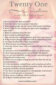 wedding venue questions 21 questions to ask your wedding venue easy event ideas