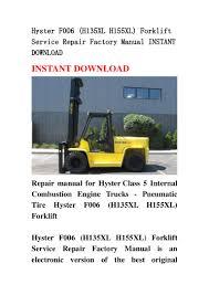 hyster f006 h135 xl h155xl forklift service repair factory manual i u2026