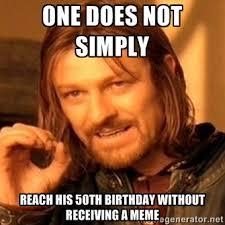 50 Birthday Meme - sarcastic 50th happy birthday memes 2happybirthday