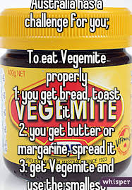 Challenge Properly Americans Australia Has A Challenge For You To Eat Vegemite