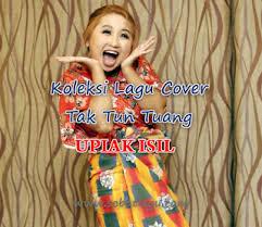 download mp3 akad versi jawa kumpulan lagu cover tak tun tuang upiak isil mp3 terlengkap full rar