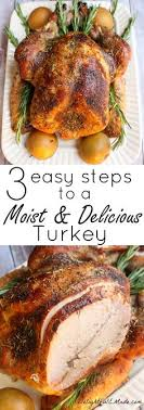 top 10 simple turkey recipes best easy thanksgiving dinner cooked the best roast turkey perfectly cooked and moist recipe moist
