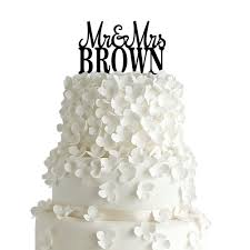 wedding cake name mr mrs brown style wedding cake topper with your last name