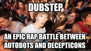 Rap Battle Meme - dubstep an epic rap battle between autobots and decepticons