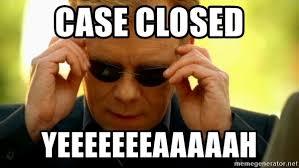 Csi Miami Memes - case closed yeeeeeeeaaaaah yeaaah csi miami meme generator