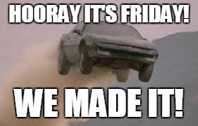 Friday Work Meme - leaving work on a friday at start of a 3 day weekend imgflip