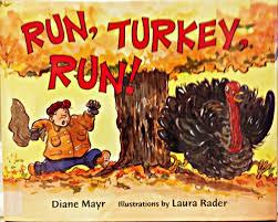 turkey for thanksgiving book favorite thanksgiving books for preschoolers and kindergartners