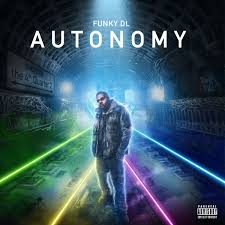autonomy the 4th quarter 2 funky dl