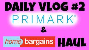 Home Decor Bargains Daily Vlog 2 Primark U0026 Home Bargains Haul Donna Dyble Youtube