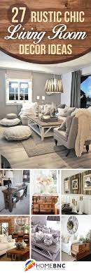 rustic home decorating ideas living room 27 best rustic chic living room ideas and designs for 2018