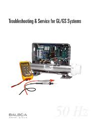 balboa gl and gs spa control troubleshooting u0026 service manual