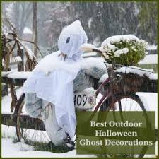 the best outdoor halloween ghost decorations