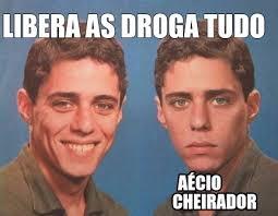 Meme Droga - meme creator libera as droga tudo aécio cheirador meme generator