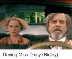 Driving Miss Daisy Meme - driving miss daisy ridley daisy ridley meme on me me